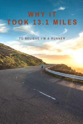 Why it took 13.1 miles for me to feel like a runner